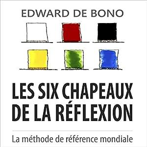 Les six chapeaux de la réflexion | Livre audio