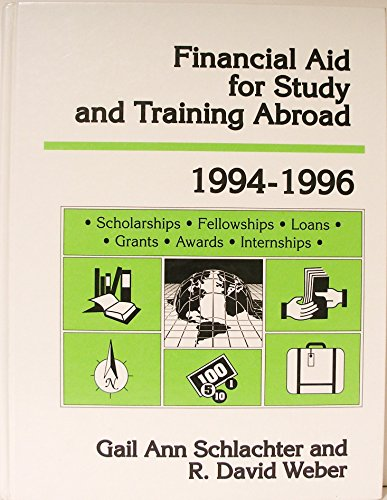 Financial Aid for Study and Training Abroad 1994-1996