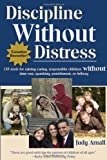 Discipline Without Distress, Judy Arnall, 0978050908