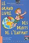 Le grand livre des droits de l'enfant par Serres