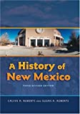 A History of New Mexico, 3rd Revised Edition
