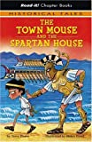 The Town Mouse and the Spartan House, Terry Deary, 1404840524