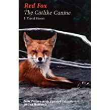Red fox: The Catlike Canine (Smithsonian Nature Book)