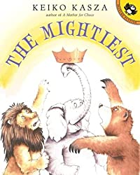 The Mightiest (Picture Puffin Books)