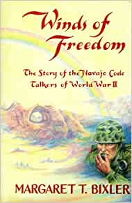 Amazon.com: Winds of Freedom: The Story of the Navajo Code