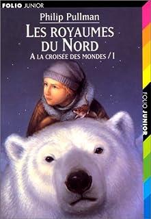 À la croisée des mondes [1] : Les royaumes du Nord