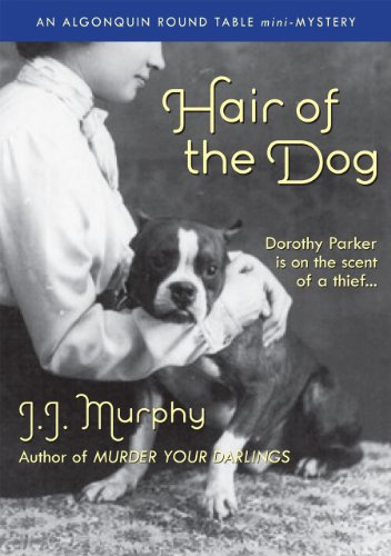 Hair of the Dog (Algonquin Round Table Mysteries)