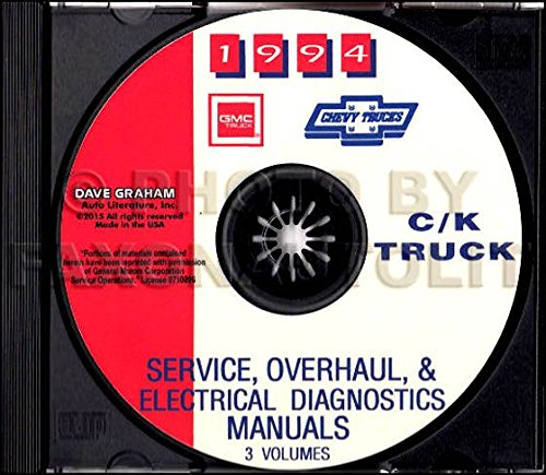 COMPLETE 1994 CHEVROLET TRUCK & PICKUP REPAIR SHOP & SERVICE MANUAL CD Includes C/K Trucks, Silverado, Cheyenne, Suburban, Blazer, 1500, 2500, 3500