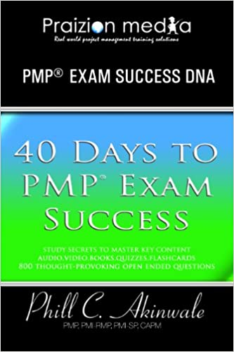 40 Days to PMP Exam Success (The PMP DNA): 35 Contact Hours, Book
