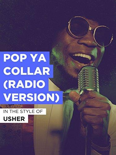 (Pop Ya Collar (Radio Version))