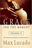 Grace for the Moment, Max Lucado, 1404100970