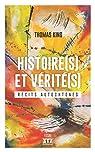 Histoire(s) et vérité(s): Récits autochtones par King