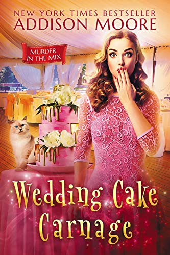Wedding Cake Carnage (MURDER IN THE MIX Book 11) by [Moore, Addison]