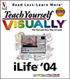 Teach Yourself VISUALLY ILife '04, Michael E. Cohen and Dennis R. Cohen, 0764544667