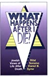 What Happens after I Die?, Rifat Sonsino and Daniel B. Syme, 0807403563