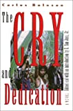 The Cry and the Dedication, Bulosan, Carlos, 1566392950