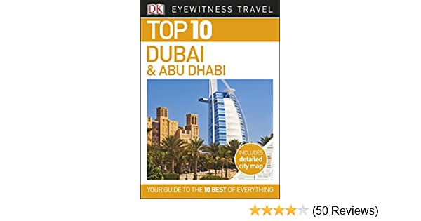 fff0b000f9c Amazon.com  Top 10 Dubai and Abu Dhabi (DK Eyewitness Travel Guide ...