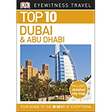 Top 10 Dubai and Abu Dhabi (EYEWITNESS TOP 10 TRAVEL GUIDES)