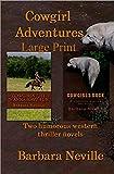 Cowgirl Adventures Large Print (Spirit Animal Large Print 2 & 3 Book 1)