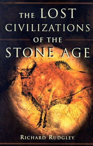 The Lost Civilizations of the Stone Age -