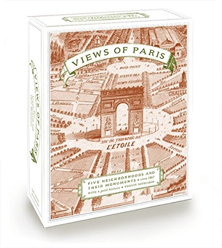 Views of Paris (Boxed Notecards): Five Neighborhoods and their Monuments with a Petite Histoire