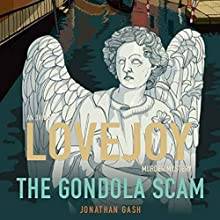 The Gondola Scam: (Lovejoy) Audiobook by Jonathan Gash Narrated by Michael Fenton Stevens
