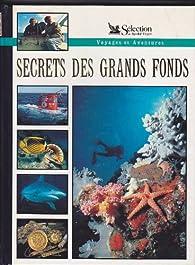 Voyages et aventures: le secret des grands fonds par  Reader's Digest