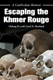 img - for Escaping the Khmer Rouge: A Cambodian Memoir (Security Continuum: Global Pol) book / textbook / text book