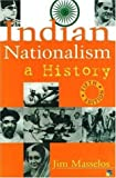 Indian Nationalism, Jim Masselos, 1932705384