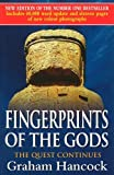 Book Cover for Fingerprints of the Gods: The Quest Continues by Hancock, Graham (2001) Paperback