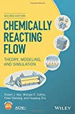 img - for Chemically Reacting Flow: Theory, Modeling, and Simulation book / textbook / text book
