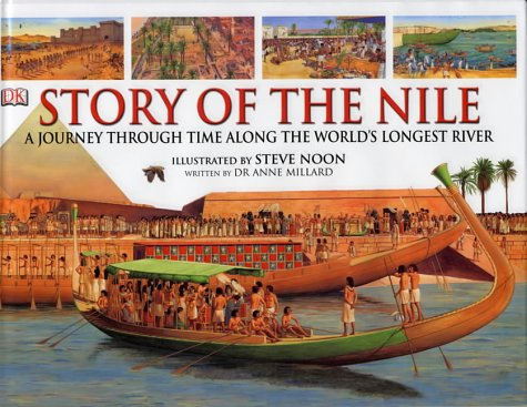 The Story of the Nile by Dorling Kindersley Publishers Ltd
