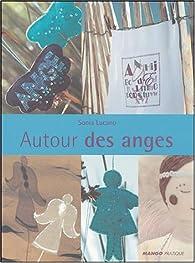 Autour des anges par Sonia Lucano
