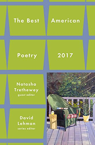 Best American Poetry 2017 (The Best American Poetry series) (Best Poets And Poems)