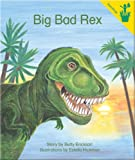 Big Bad Rex, B. Erickson, 0845436074