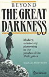 Beyond the Great Darkness, Barbara F. Reed, 9971972557