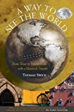 A Way to See the World, Thomas Swick, 159228647X