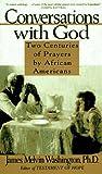 Conversations with God, James M. Washington and Washington, 0060926570