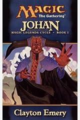 Johan (Magic Legends Cycle, Book 1) (Magic: The Gathering) Mass Market Paperback