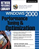 img - for Windows 2000 Performance Tuning and Optimization book / textbook / text book