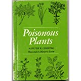 POISONOUS PLANTS by Peter R. Limburg, illustrated by Marjorie Zaum (Text & Illustrations Introduce the Poisonous Characteristics of Sixty-Three Plants)