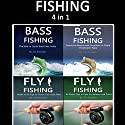 Fishing: Guide of Fly Fishing and Bass Fishing Tips for Beginners and Advanced Anglers Audiobook by Joe Steender Narrated by Dave Wright