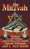 The Mitzvah, Aaron S. Zelman and L. Neil Smith, 0964230437
