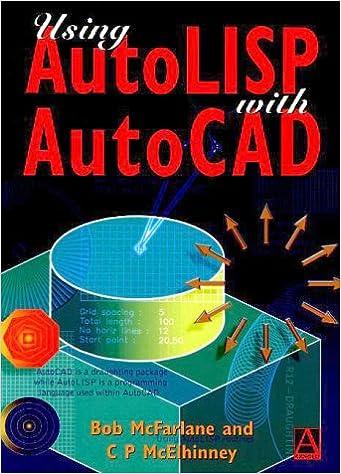 Using AutoLISP with AutoCAD: Bob McFarlane MSc BSc ARCST