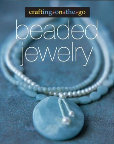 Crafting on the Go: Beaded Jewelry
