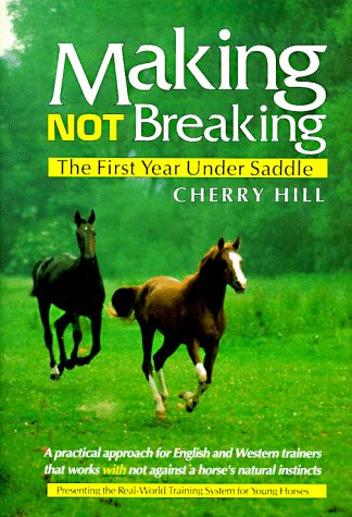 Making, Not Breaking: The First Year Under Saddle ()