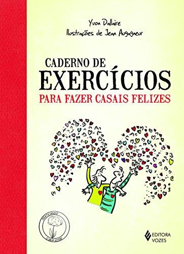 Caderno Exercícios Para Fazer Casais Felizes