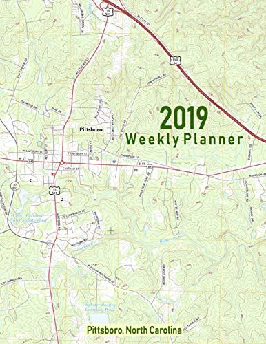 2019 Weekly Planner: Pittsboro, North Carolina: Topo Map Cover ()
