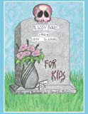 Download Bloody Bones and Dirty Diapers -For Kids! Vol. 1 in PDF ePUB Free Online
