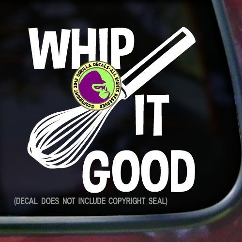 WHIP IT GOOD WHISK BAKER Vinyl Decal Sticker A